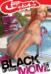 black Up Your Mom 3 now on DVD