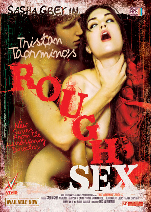 Sasha Grey in Rough Sex